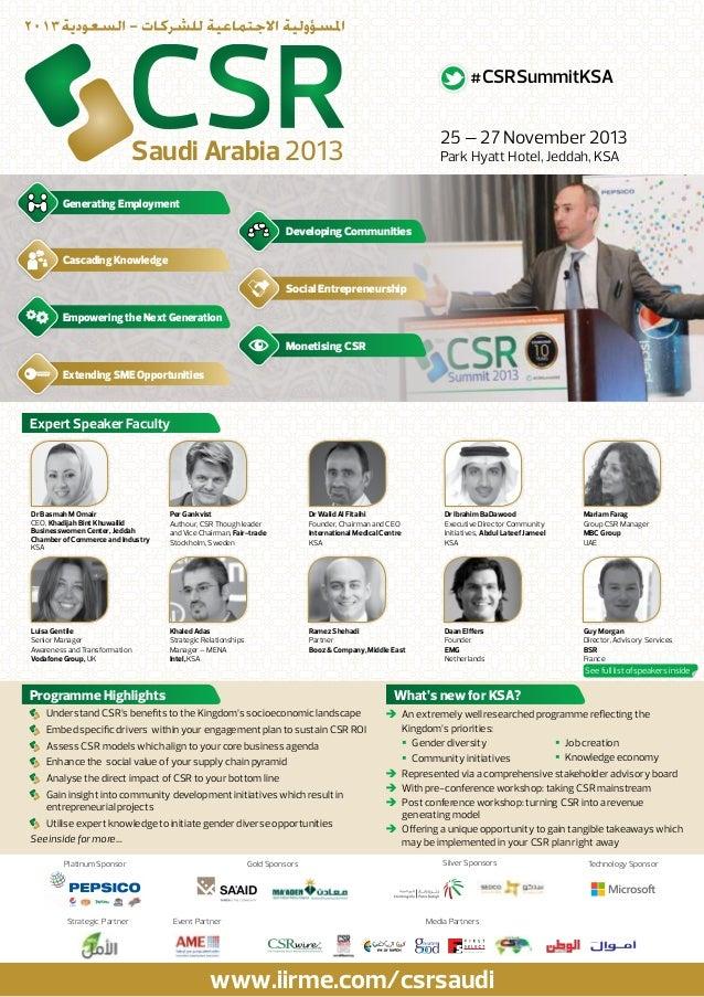 #CSRSummitKSA 25 – 27 November 2013  Saudi Arabia 2013  Park Hyatt Hotel, Jeddah, KSA  Generating Employment Developing Co...