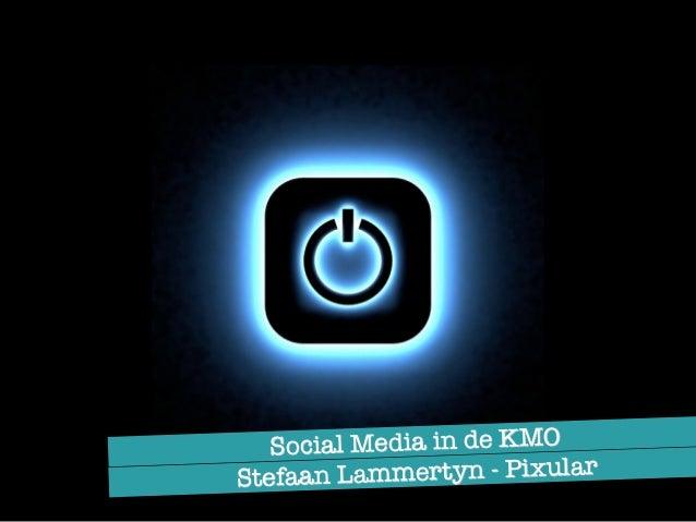 Stefaan Lammertyn - Pixular Social Media in de KMO