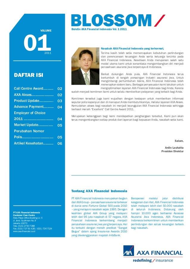 BLOSSOM                                               Buletin AXA Financial Indonesia Vol. 1 2011         01              ...