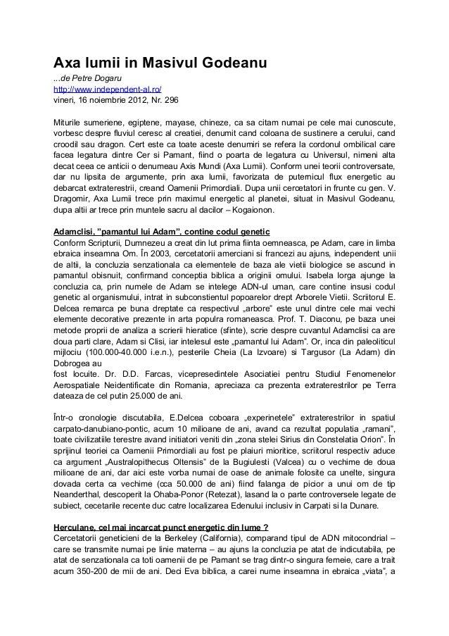 Axa lumii in Masivul Godeanu ...de Petre Dogaru http://www.independent-al.ro/ vineri, 16 noiembrie 2012, Nr. 296 Miturile ...