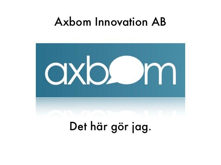 Axbom - Det här gör jag
