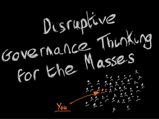 Axceler Jan 2013 Webinar - Disruptive Governance Thinking for the Masses