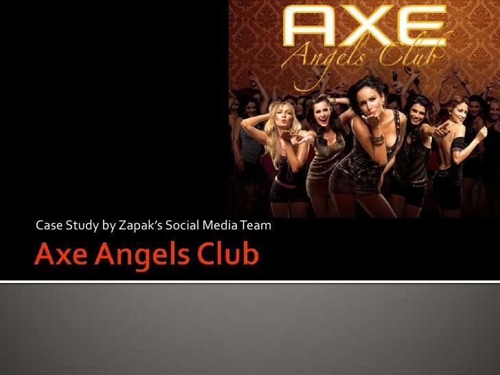 Case Study by Zapak's Social Media Team<br />Axe Angels Club<br />