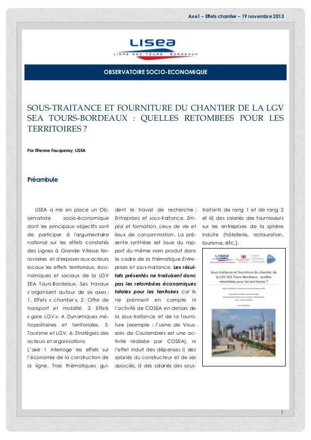 Axe1 – Effets chantier – 19 novembre 2013 1 SOUS-TRAITANCE ET FOURNITURE DU CHANTIER DE LA LGV SEA TOURS-BORDEAUX : QUELLE...