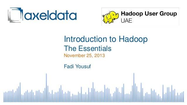 Introduction to Hadoop - The Essentials