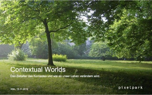 Contextual Worlds