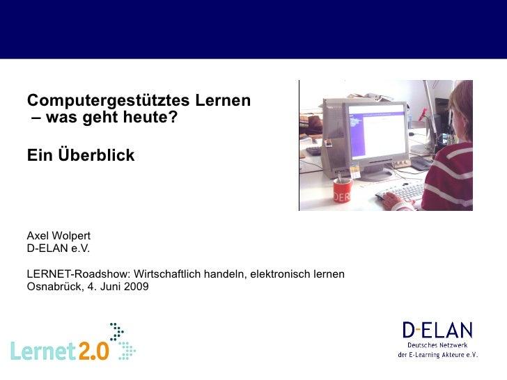 Axel Wolpert: Computergestuetztes Lernen - Was geht heute? Ein Ueberblick
