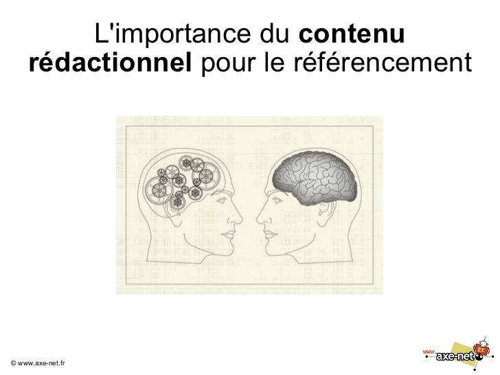 L'importance du  contenu rédactionnel  pour le référencement ©  www.axe-net.fr