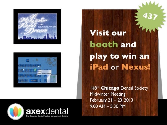 Axex Dental Chicago Dental Society Midwinter Meeting V.1.1.0