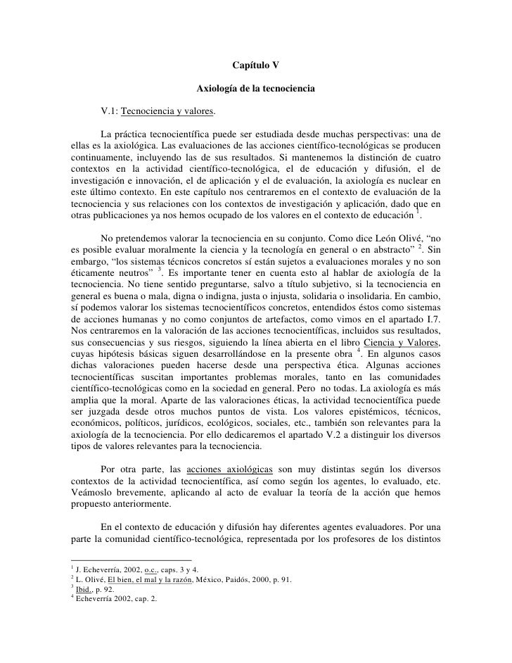 Capítulo V                                      Axiología de la tecnociencia         V.1: Tecnociencia y valores.        L...