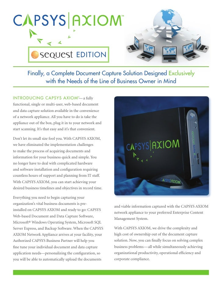 EDITION         Finally, a Complete Document Capture Solution Designed Exclusively                  with the Needs of the ...