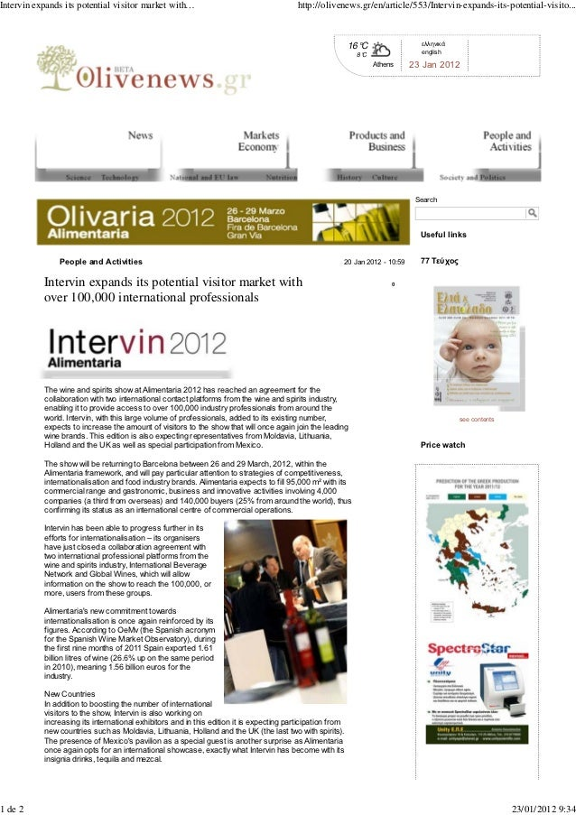 Intervin expands its potential visitor market with over 100.000 international professionals. Axiotiki (Grecia), enero 2012