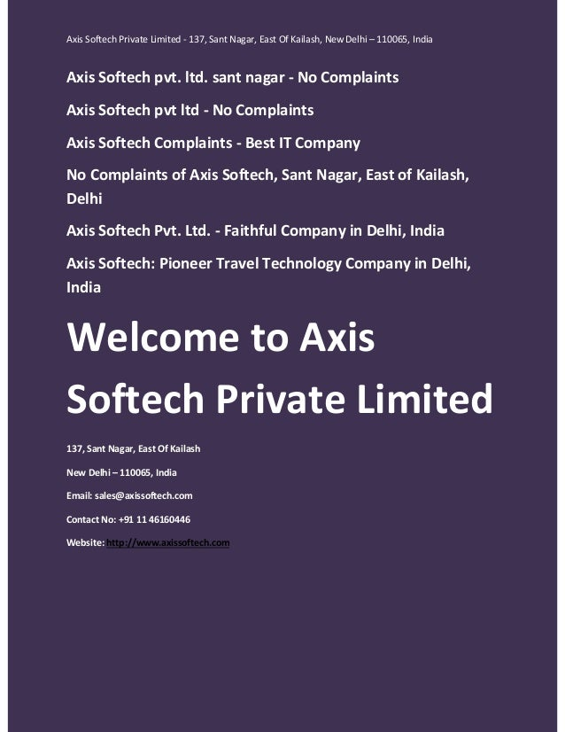 Axis Softech Private Limited - 137, Sant Nagar, East Of Kailash, New Delhi – 110065, India  Axis Softech pvt. ltd. sant na...