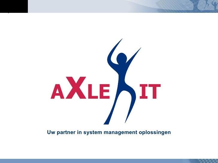 Uw partner in system management oplossingen