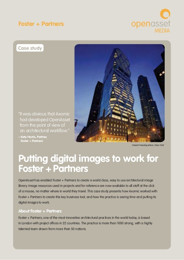 OpenAsset has enabled Foster + Partners to create a world class, easy to use architectural imagelibrary. Image resources u...
