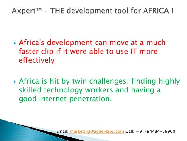    Africas development can move at a much    faster clip if it were able to use IT more    effectively   Africa is hit b...