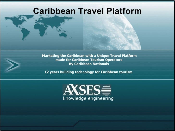 Marketing the Caribbean with a Unique Travel Platform  made for Caribbean Tourism Operators By Caribbean Nationals 12 year...
