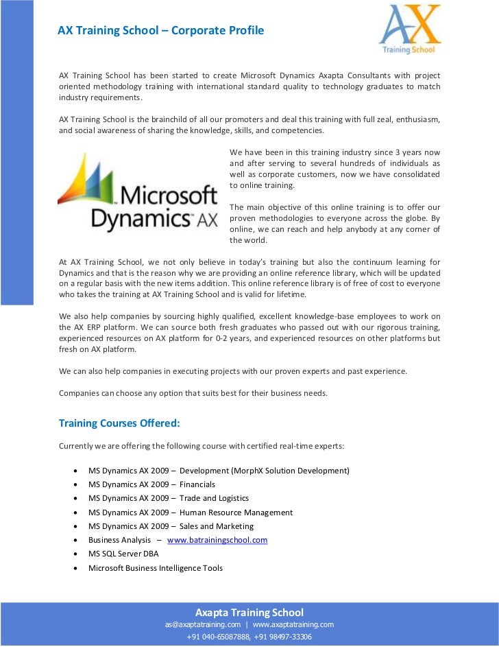 AX Training School – Corporate ProfileAX Training School has been started to create Microsoft Dynamics Axapta Consultants ...