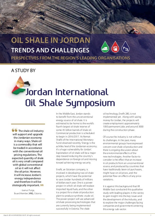 March 2014 © IIR MIDDLE EAST. All rights reserved 1 In the Middle East, Jordan stands to benefit from the unconventional ...