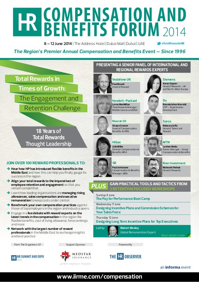 8 – 12 June 2014 | The Address Hotel | Dubai Mall | Dubai | UAE  #TotalRewardsME  The Region's Premier Annual Compensation...