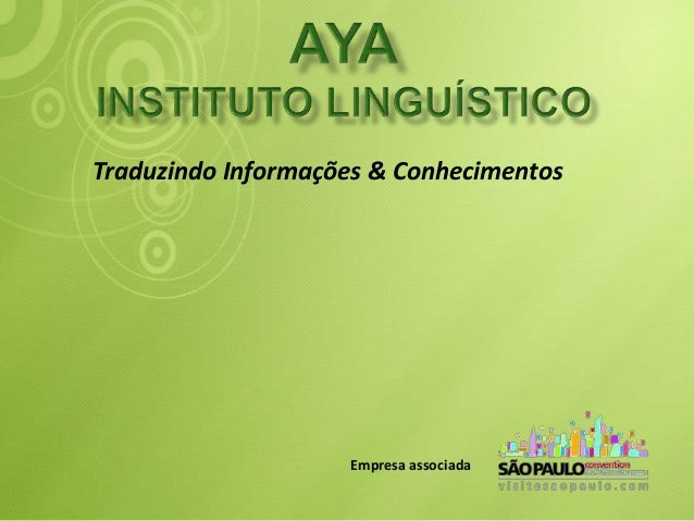 Traduzindo Informações & Conhecimentos  Empresa associada