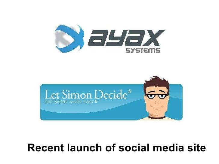 Recent launch of social media site