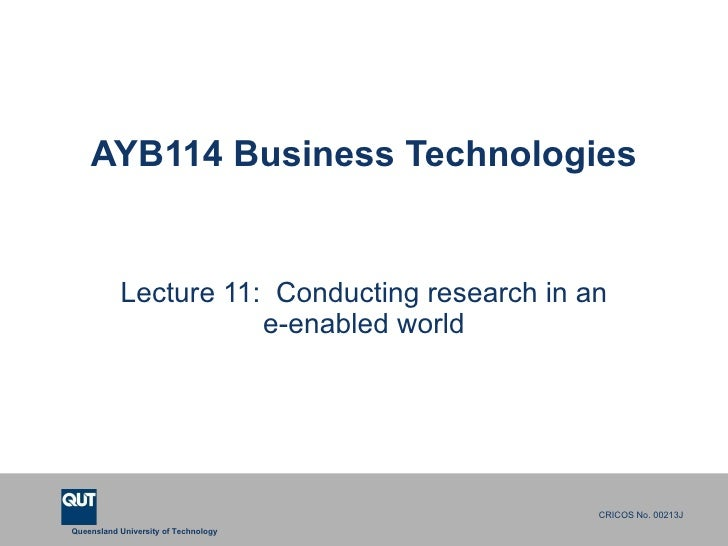 AYB114 Business Technologies Lecture 11:  Conducting research in an e-enabled world