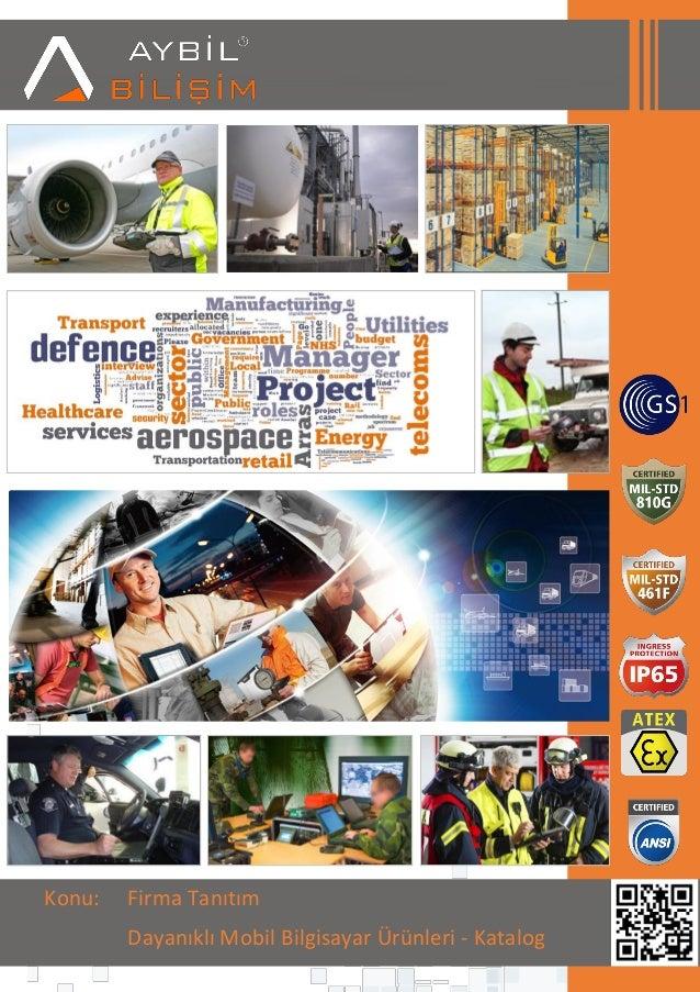 Konu: Firma Tanıtım Dayanıklı Mobil Bilgisayar Ürünleri - Katalog