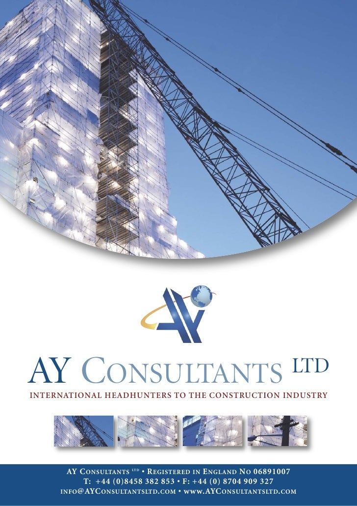 AY CONSULTANTS INTERNATIONAL HEADHUNTERS TO THE CONSTRUCTION INDUSTRY                                                     ...