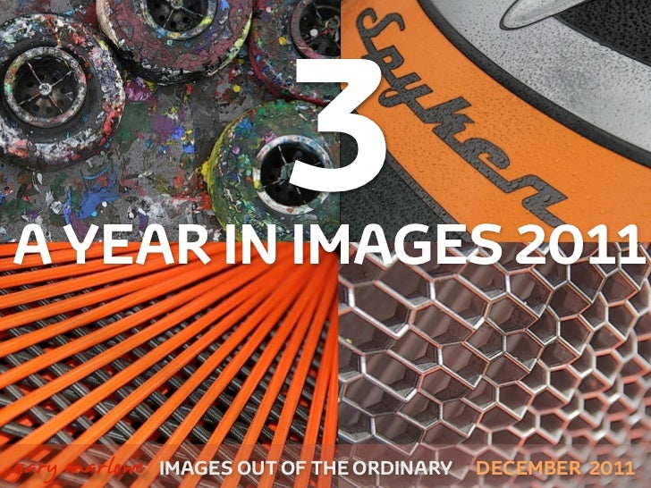 A Year in Images 2011 Part 3