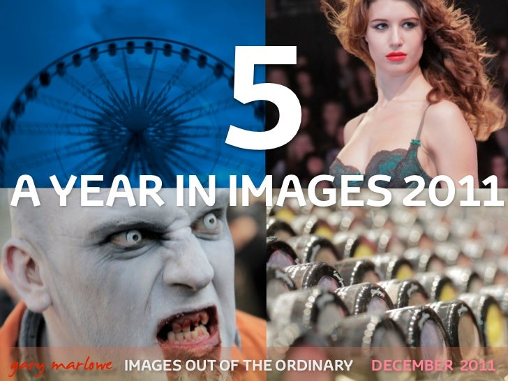 A Year in Images 2011 Part 5