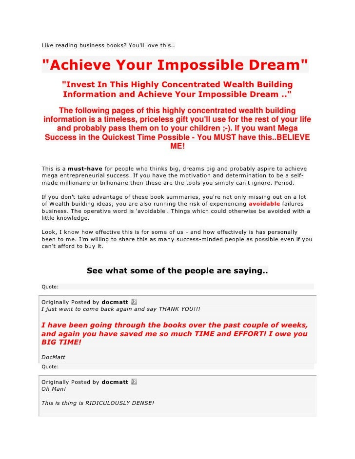 "Like reading business books? Youll love this..""Achieve Your Impossible Dream""         ""Invest In This Highly Concentrated ..."