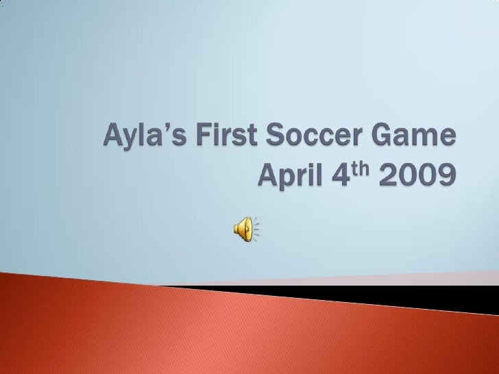 Ayla's First Soccer Game