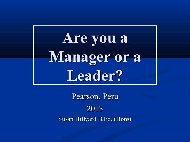 Introduction: Are You a Manager or a Leader?