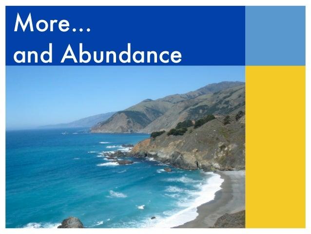 More...and Abundance