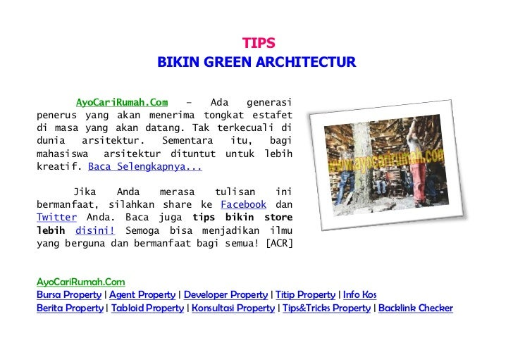 TIPS                            BIKIN GREEN ARCHITECTUR       AyoCariRumah.Com   –    Ada    generasipenerus yang akan men...