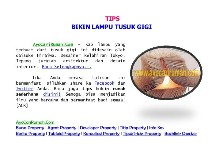 TIPS                             BIKIN LAMPU TUSUK GIGI       AyoCariRumah.Com – Kap lampu yangterbuat dari tusuk gigi ini...