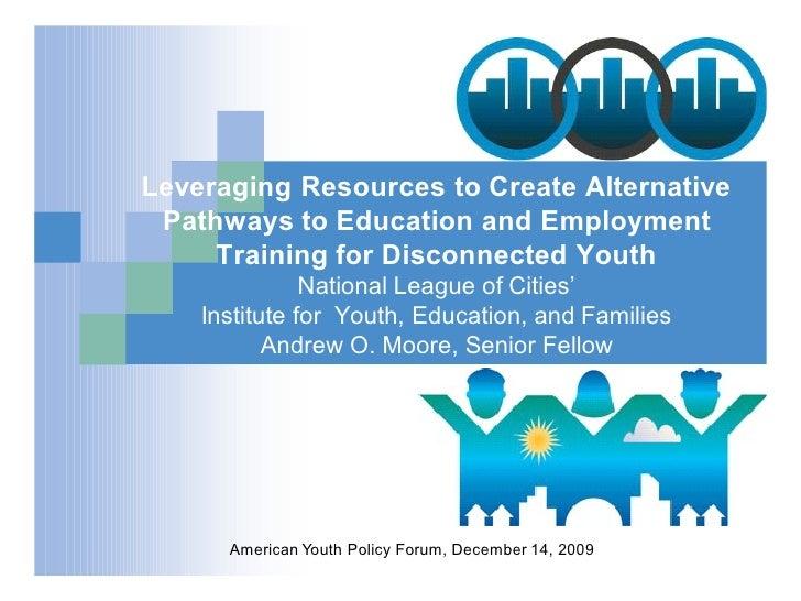 American Youth Policy Forum Dec. 14, 2009 Presentation