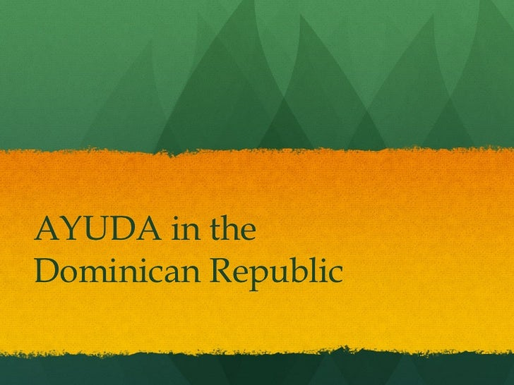 AYUDA in the Dominican Republic