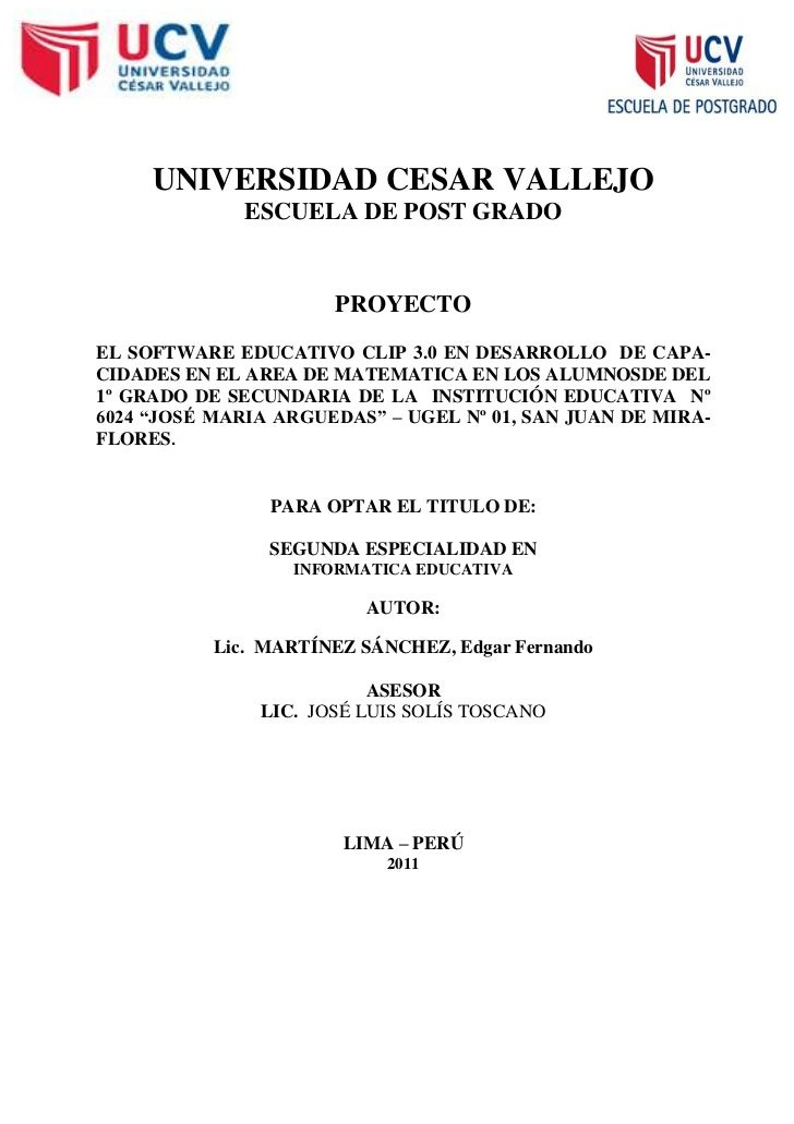 UNIVERSIDAD CESAR VALLEJO              ESCUELA DE POST GRADO                      PROYECTOEL SOFTWARE EDUCATIVO CLIP 3.0 E...