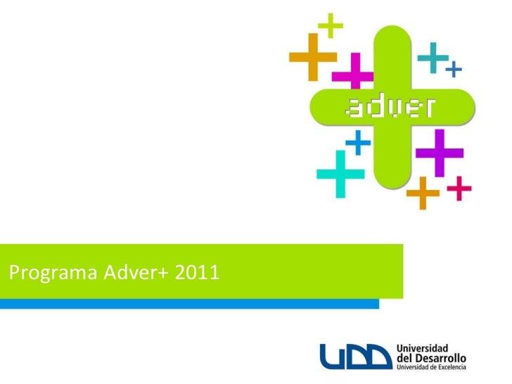 P rograma Adver+ 2011
