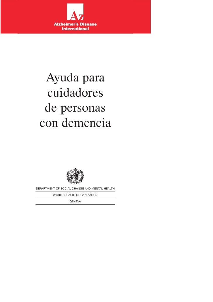 Ayuda para   cuidadores   de personas  con demenciaDEPARTMENT OF SOCIAL CHANGE AND MENTAL HEALTH         WORLD HEALTH ORGA...