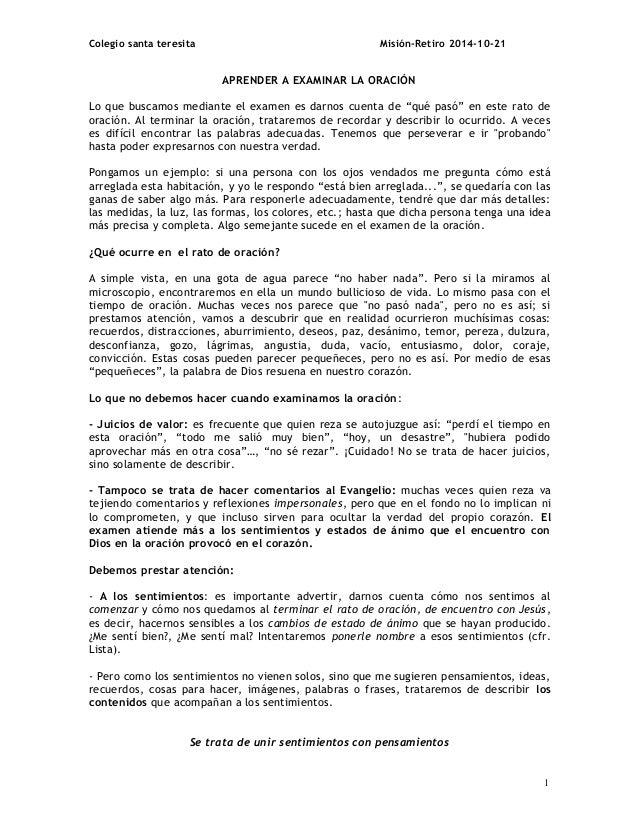 Colegio santa teresita Misión-Retiro 2014-10-21 APRENDER A EXAMINAR LA ORACIÓN Lo que buscamos mediante el examen es darno...
