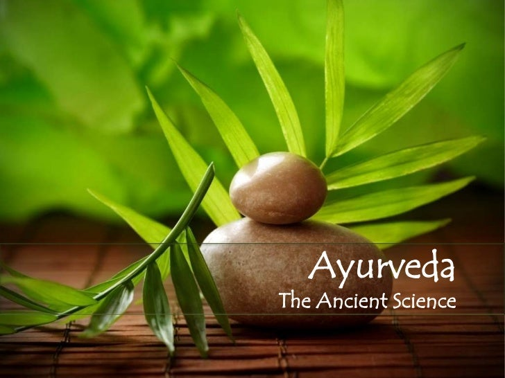AyurvedaThe Ancient Science