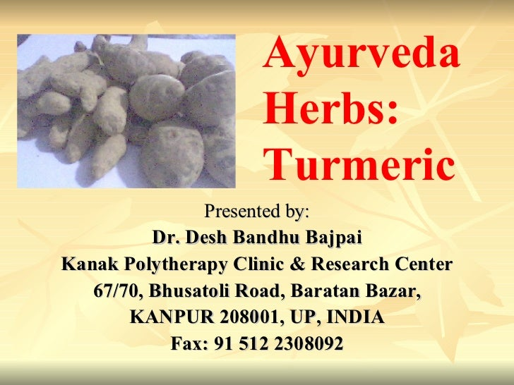 Ayurveda Herbs : Medicinal uses of  Turmeric