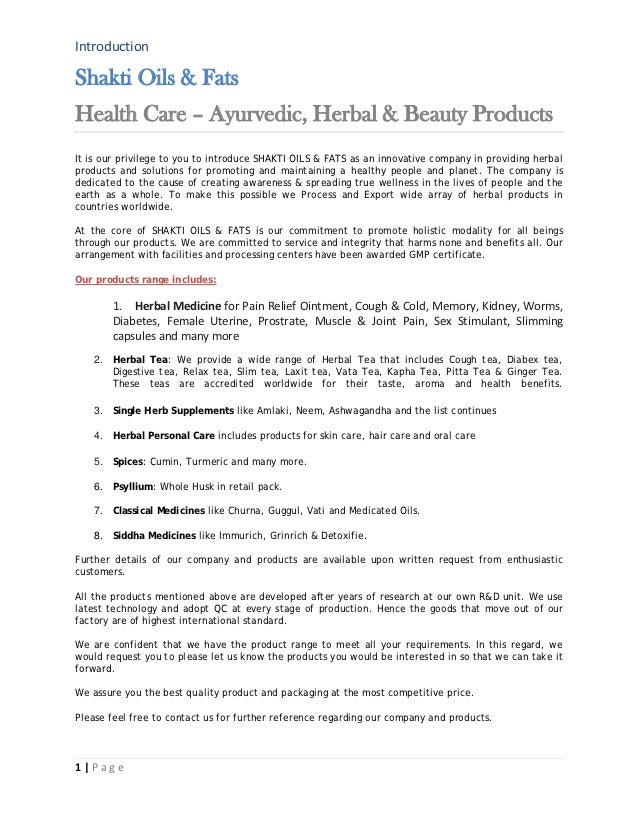 IntroductionShakti Oils & FatsHealth Care – Ayurvedic, Herbal & Beauty ProductsIt is our privilege to you to introduce SHA...
