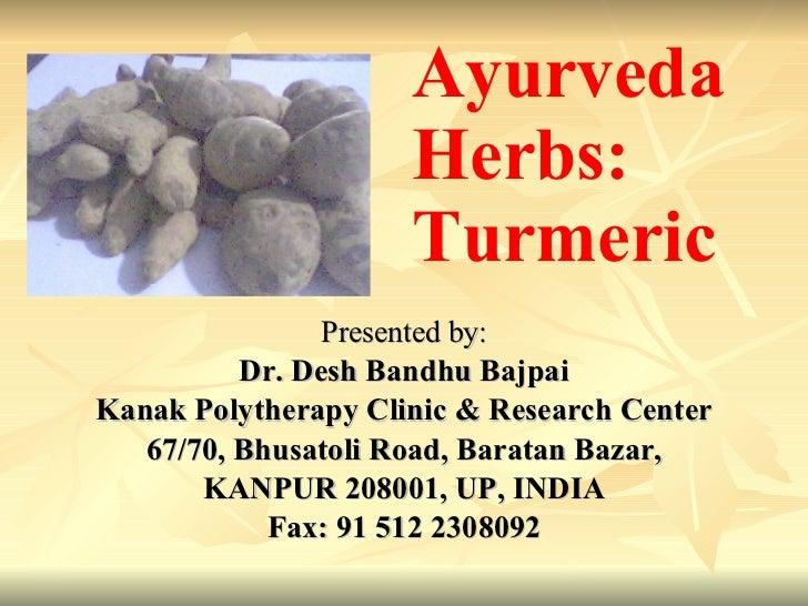 Presented by: Dr. Desh Bandhu Bajpai Kanak Polytherapy Clinic & Research Center 67/70, Bhusatoli Road, Baratan Bazar, KANP...
