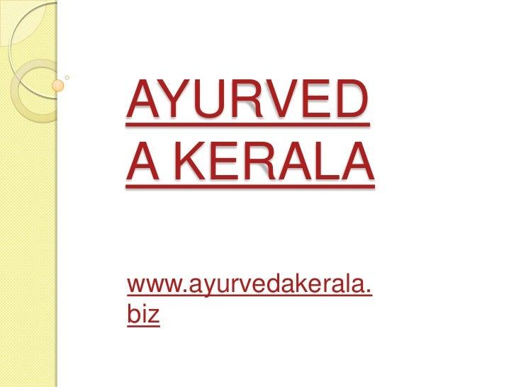 kerala ayurveda|ayurveda kerala|ayurvedic treatments in kerala|ayurvedic treatments for weight loss | ayurvedic treatments for epilepsy|ayurvedic treatments for autism|ayurveda packages|yoga centre kerala| ayurvedic treatments|kerala ayurveda tourism