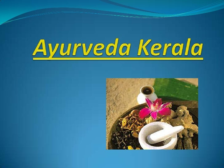 Ayurveda Treatment at Nilayoram Ayurveda, the Indian System of medicine and  treatment has a hoary tradition. Kerala, the...