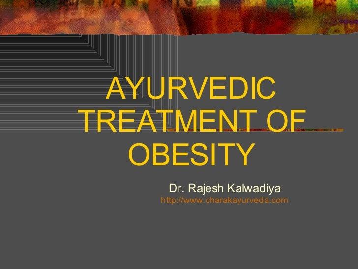 Ayurvedic Treatment Of Obesity